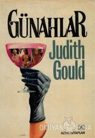 Günahlar - Judith Gould - Altın Kitaplar