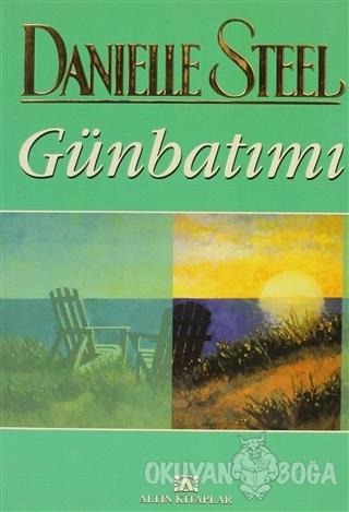 Günbatımı - Danielle Steel - Altın Kitaplar