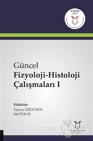 Güncel Fizyoloji-Histoloji Çalışmaları 1
