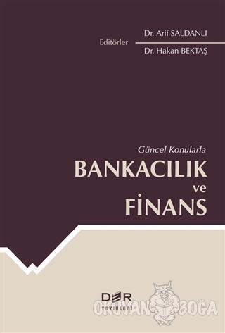 Güncel Konularla Bankacılık ve Finans