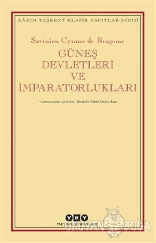Güneş Devletleri ve İmparatorlukları - Savinien Cyrano De Bergerac - Y