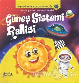 Güneş Sistemi Rallisi - Aytuna Dirican - Düşyeri Yayınları