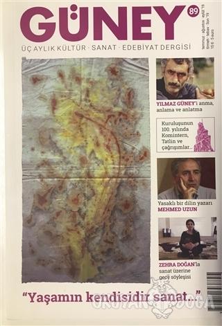 Güney Üç Aylık Kültür Sanat Edebiyat Dergisi Sayı: 89 Temmuz - Ağustos