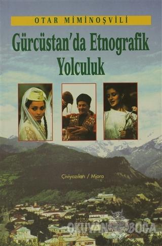Gürcistan'da Etnografik Yolculuk