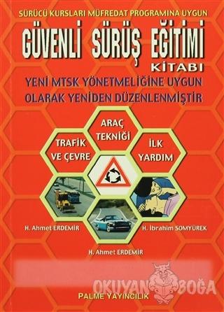 Güvenli Sürüş Eğitimi Kitabı - H. İbrahim Somyürek - Palme Yayıncılık
