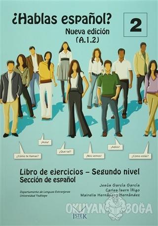 Hablas Espanol 2 - Jesus Garia Garcia - İstek Yayınları