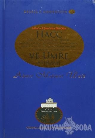 Hacc ve Umre Ahkamı (Ciltli) - Ahmet Mahmut Ünlü - Cübbeli Ahmet Hoca