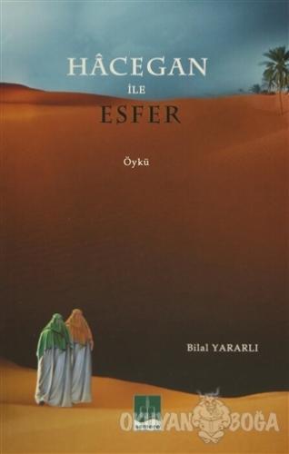 Hacegan İle Esfer - Bilal Yararlı - Semere Yayınları