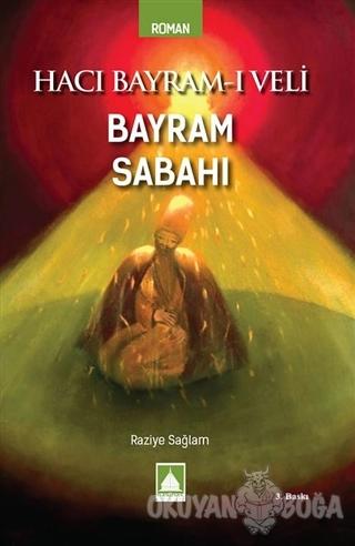 Hacı Bayram-ı Veli Bayram Sabahı