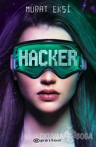 Hacker - Murat Ekşi - Epsilon Yayınevi