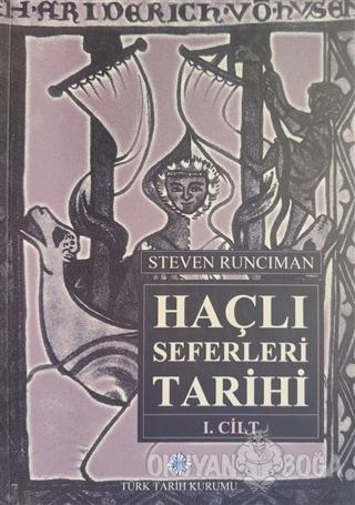 Haçlı Seferleri Tarihi (3 Cilt Takım)