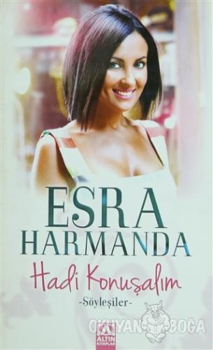 Hadi Konuşalım - Esra Harmanda - Altın Kitaplar