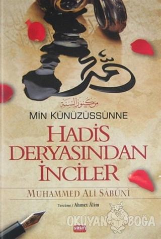 Hadis Deryasından İnciler - Muhammed Ali Es-Sabuni - Yasin Yayınevi