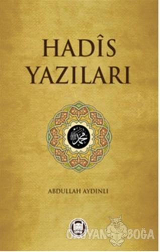 Hadis Yazıları - Abdullah Aydınlı - Marmara Üniversitesi İlahiyat Fakü