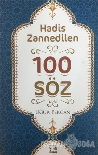 Hadis Zannedilen 100 Söz