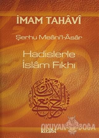 Hadislerle İslam Fıkhı 7 Cilt Takım (Ciltli) - Şerhu Meani'l Asar - Ki