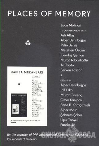 Hafıza Mekanları - Places Of Memory - Kolektif - İstanbul Kültür Sanat