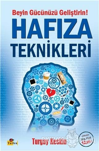 Hafıza Teknikleri - Turgay Keskin - Tutku Yayınevi