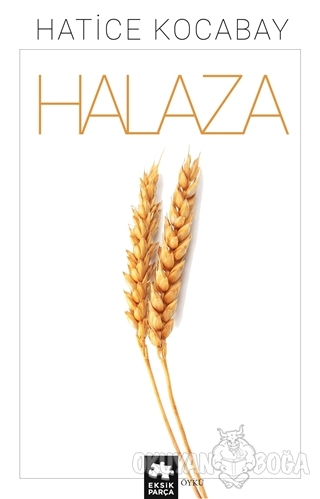 Halaza - Hatice Kocabay - Eksik Parça Yayınları