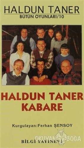 Haldun Taner Kabare - Haldun Taner - Bilgi Yayınevi