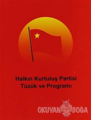 Halkın Kurtuluş Partisi Tüzük ve Programı - Kolektif - Derleniş Yayınl
