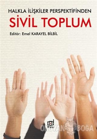 Halkla İlişkiler Perspektifinden Sivil Toplum - Emel Karayel Bilbil -