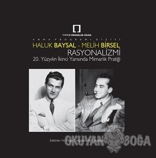 Haluk Baysal - Melih Birsel Rasyonalizmi - N. Müge Cengizkan - TMOBB M