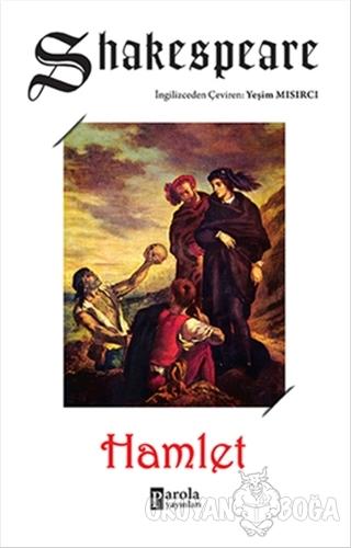 Hamlet - William Shakespeare - Parola Yayınları