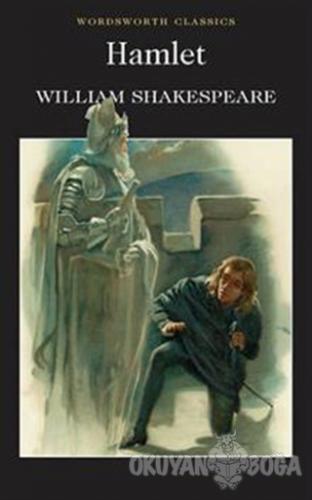 Hamlet - William Shakespeare - Wordsworth Classics