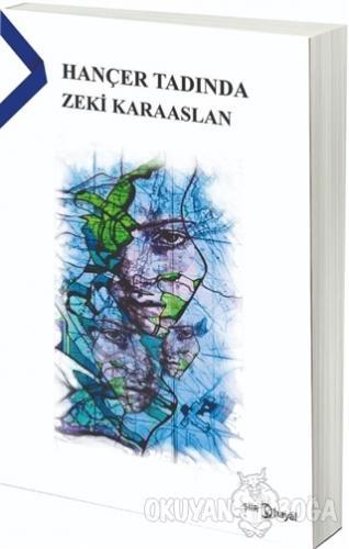 Hançer Tadında - Zeki Karaaslan - Hayal Yayınları