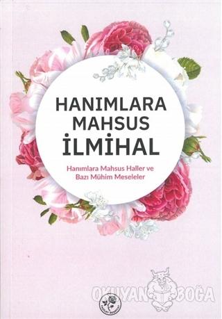 Hanımlara Mahsus İlmihal (Ciltli) - Kolektif - Fazilet Neşriyat