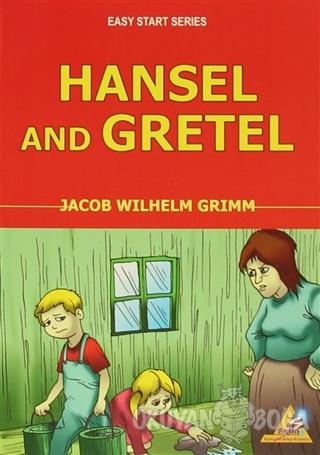 Hansel and Gretel - Wilhelm Grimm - Selin Yayıncılık