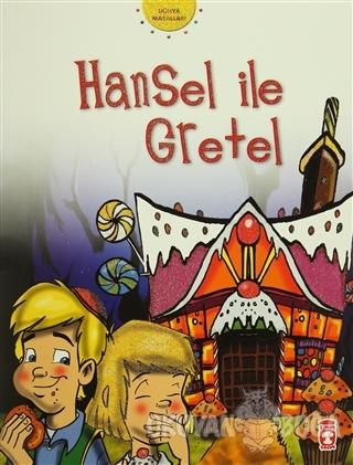 Hansel ile Gratel - Grimm Kardeşler - Timaş Çocuk - İlk Gençlik