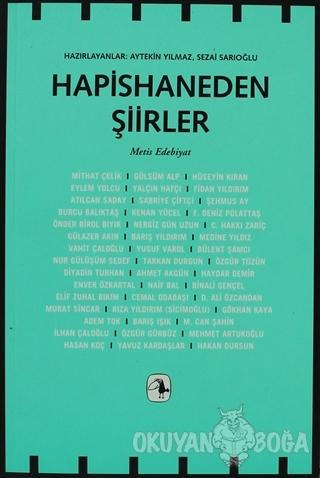 Hapisaneden Şiirler - Kolektif - Metis Yayınları