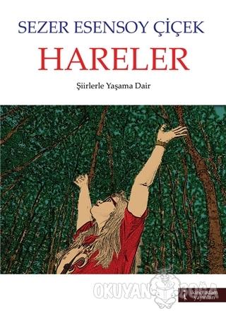 Hareler - Sezer Esensoy - İkinci Adam Yayınları