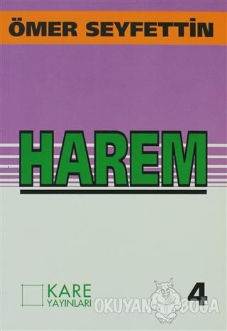 Harem - Ömer Seyfettin - Kare Yayınları - Okuma Kitapları