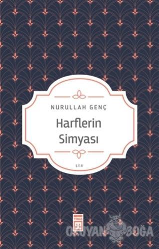 Harflerin Simyası - Nurullah Genç - Timaş Yayınları