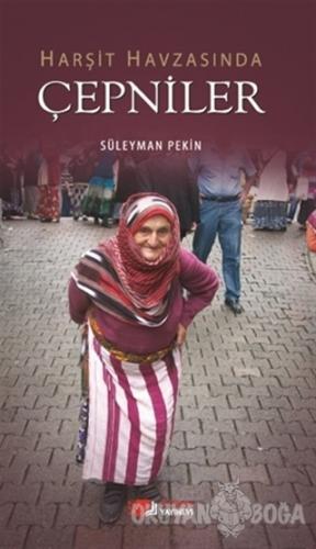 Harşit Havzasında Çepniler - Süleyman Pekin - Berikan Yayınları