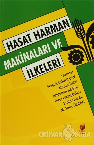 Hasat Harman Makinaları ve İlkeleri - Ahmet İnce - Adana Nobel Kitabev