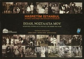 Hasretim İstanbul (Ciltli) - Komisyon - Lozan Mübadilleri Vakfı Yayıne