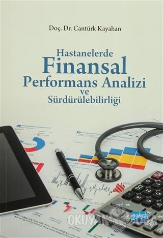 Hastanelerde Finansal Performans Analizi ve Sürdürülebilirliği - Cantü
