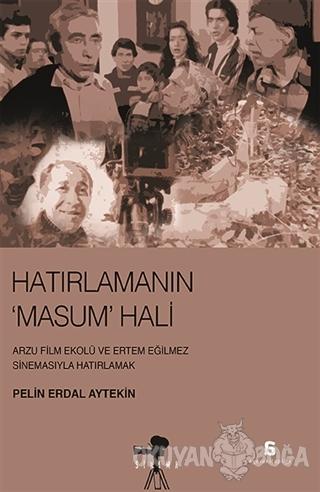 Hatırlamanın Masum Hali - Pelin Erdal Aytekin - Agora Kitaplığı