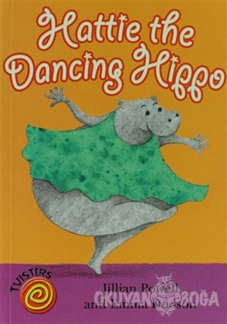 Hattie the Dancing Hippo - Jillian Powell - Evans Yayınları