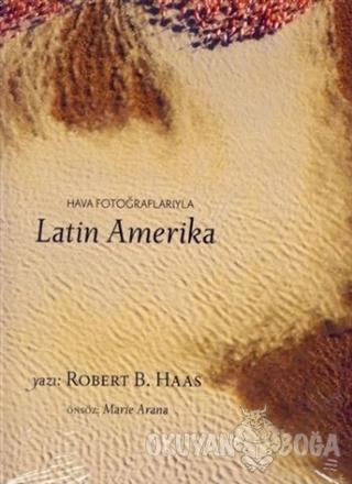 Hava Fotoğraflarıyla Latin Amerika