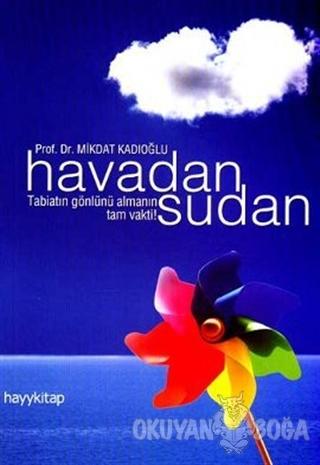 Havadan Sudan - Mikdat Kadıoğlu - Hayykitap