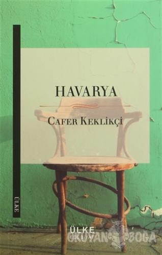 Havarya - Cafer Keklikçi - Ülke Kitapları