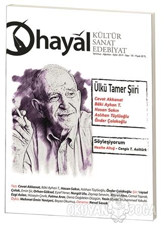 Hayal Kültür Sanat ve Edebiyat Dergisi Sayı: 70 (Temmuz-Ağustos-Eylül)