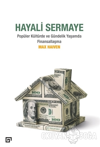 Hayali Sermaye - Max Haiven - Koç Üniversitesi Yayınları