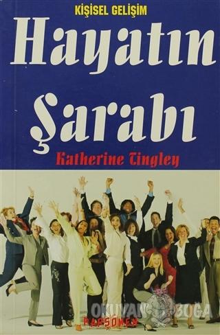 Hayatın Şarabı - Katherine Tingley - Parşömen Yayınları