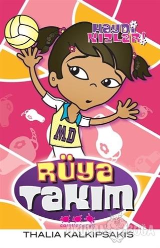 Haydi Kızlar: Rüya Takım - Thalia Kalkipsakis - Caretta Çocuk